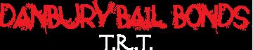 Danbury Bail Bonds TRT